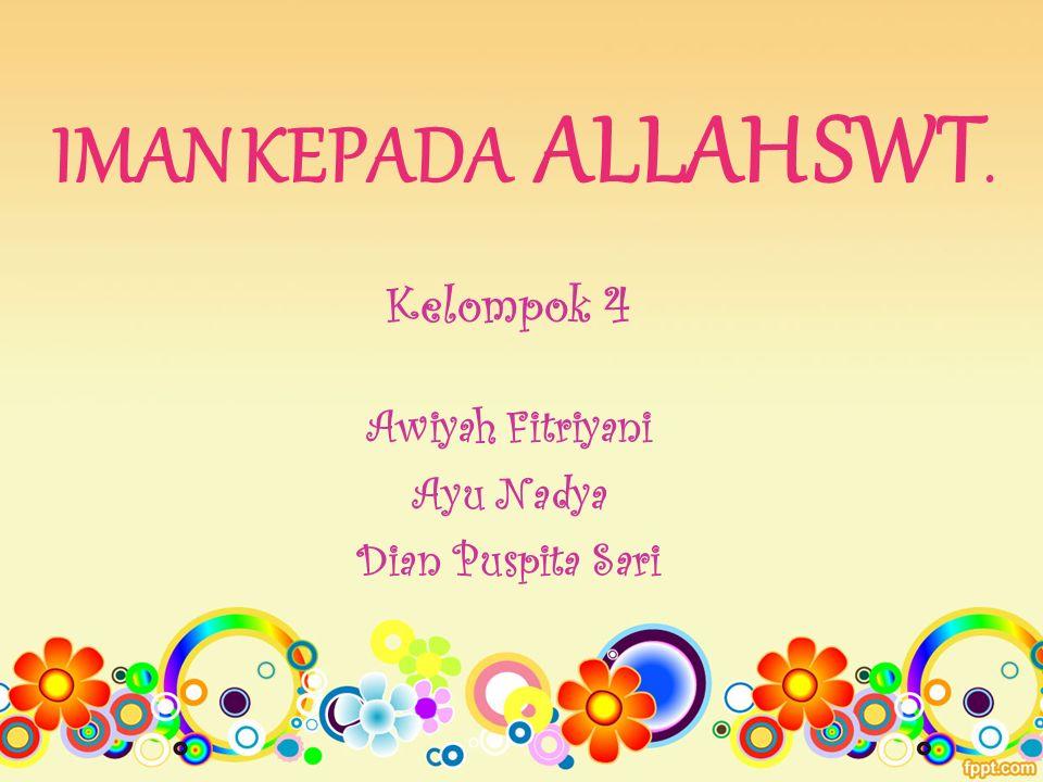 Kelompok 4 Awiyah Fitriyani Ayu Nadya Dian Puspita Sari