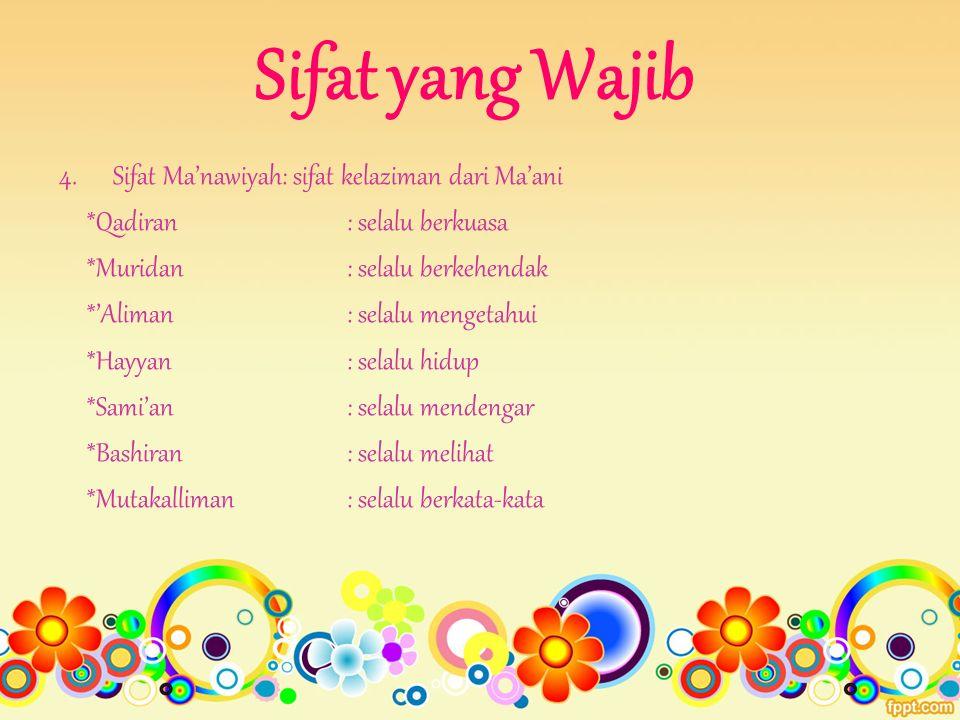 Sifat yang Wajib Sifat Ma'nawiyah: sifat kelaziman dari Ma'ani