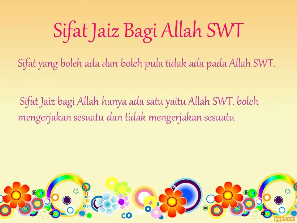 Sifat Jaiz Bagi Allah SWT