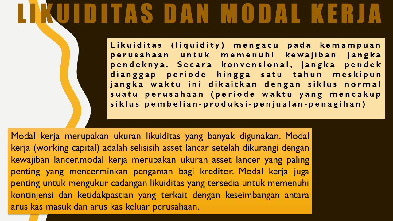 Likuiditas dan modal kerja