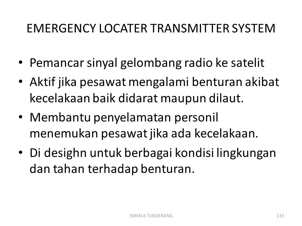 EMERGENCY LOCATER TRANSMITTER SYSTEM