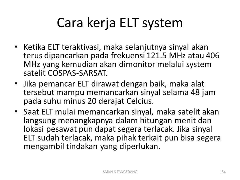 Cara kerja ELT system