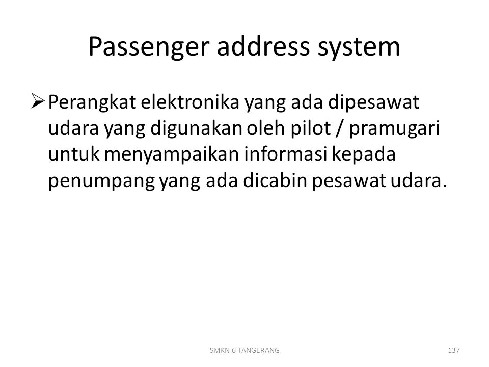 Passenger address system