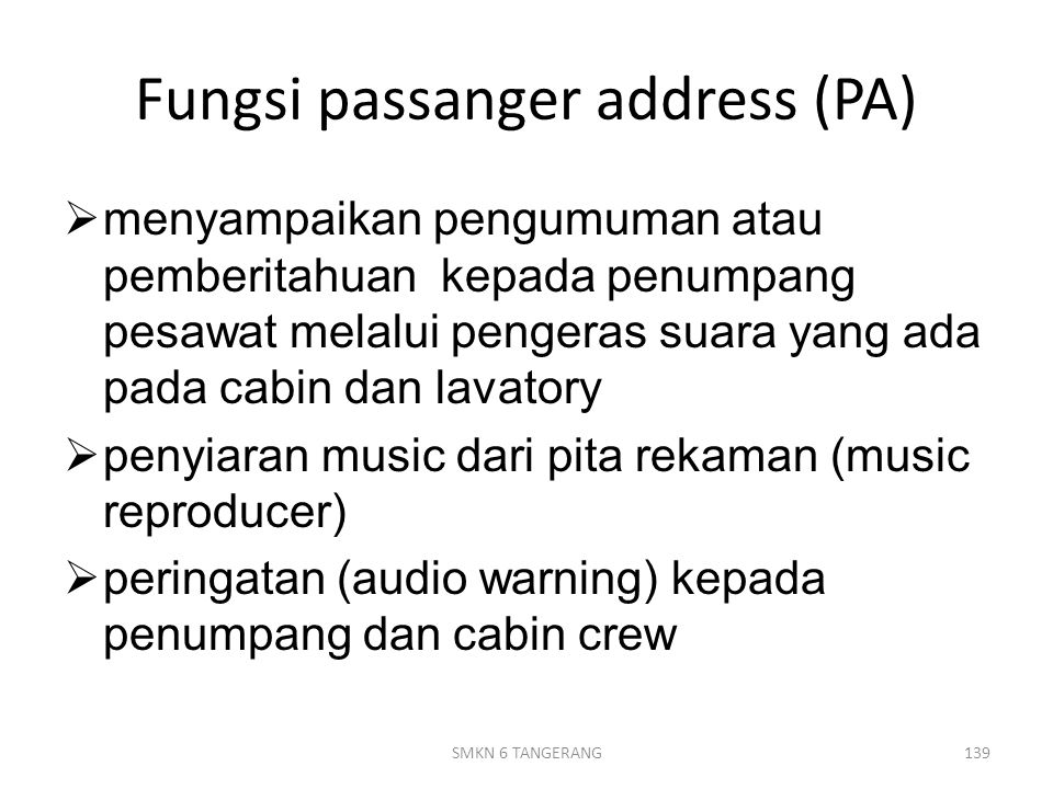 Fungsi passanger address (PA)