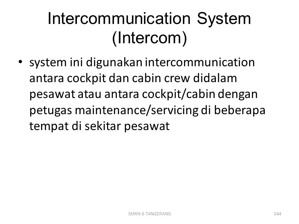Intercommunication System (Intercom)