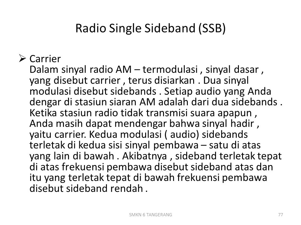 Radio Single Sideband (SSB)