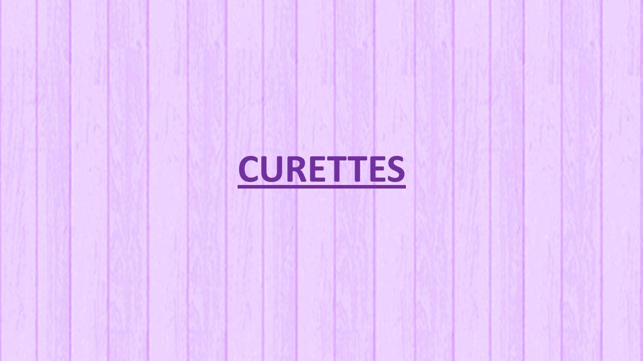 CURETTES