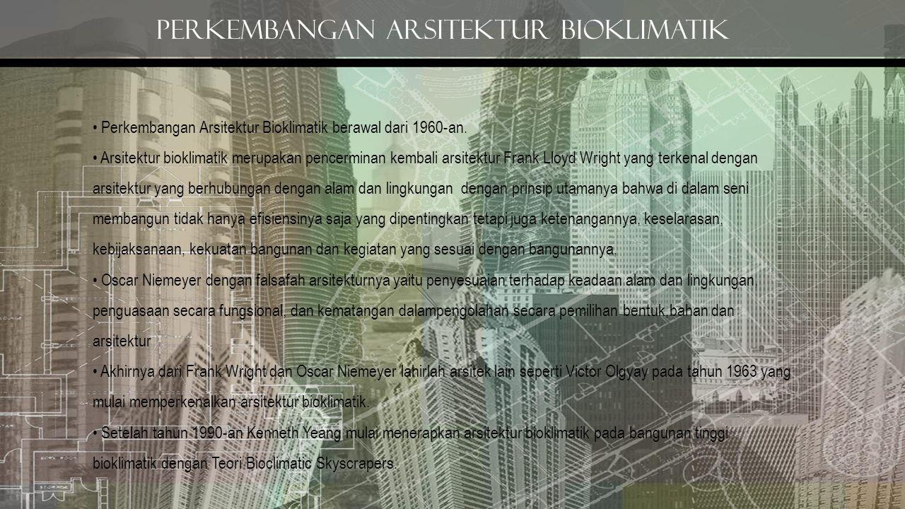 Perkembangan arsitektur bioklimatik