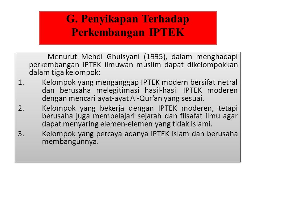 G. Penyikapan Terhadap Perkembangan IPTEK