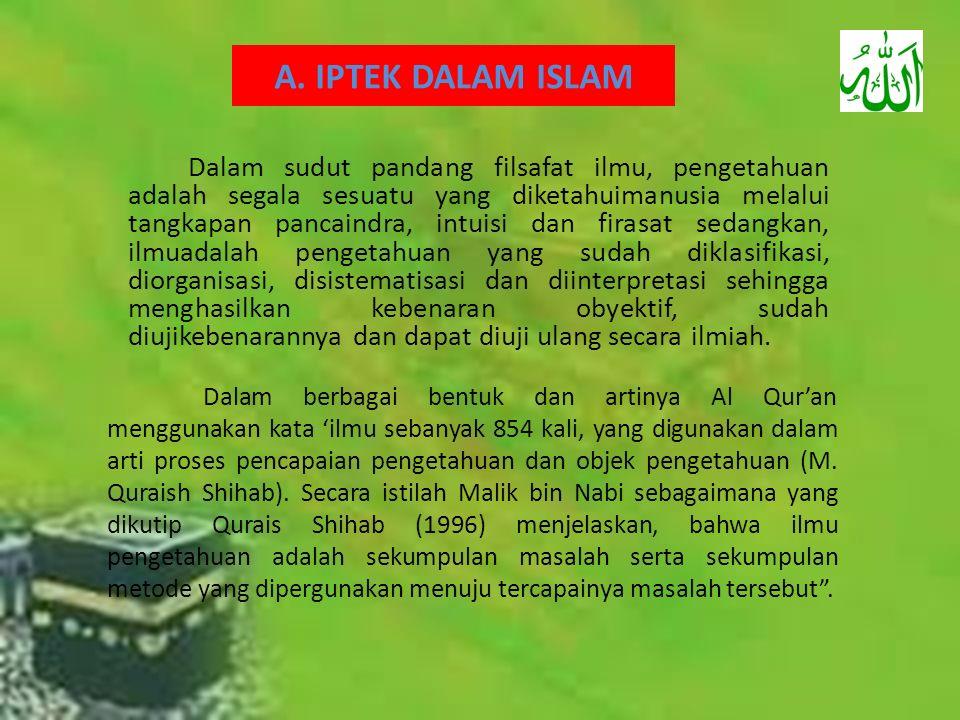 A. IPTEK DALAM ISLAM