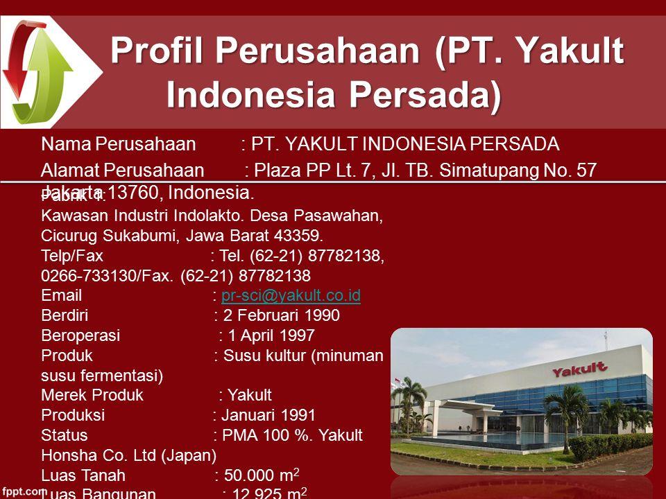 Profil Perusahaan (PT. Yakult Indonesia Persada)