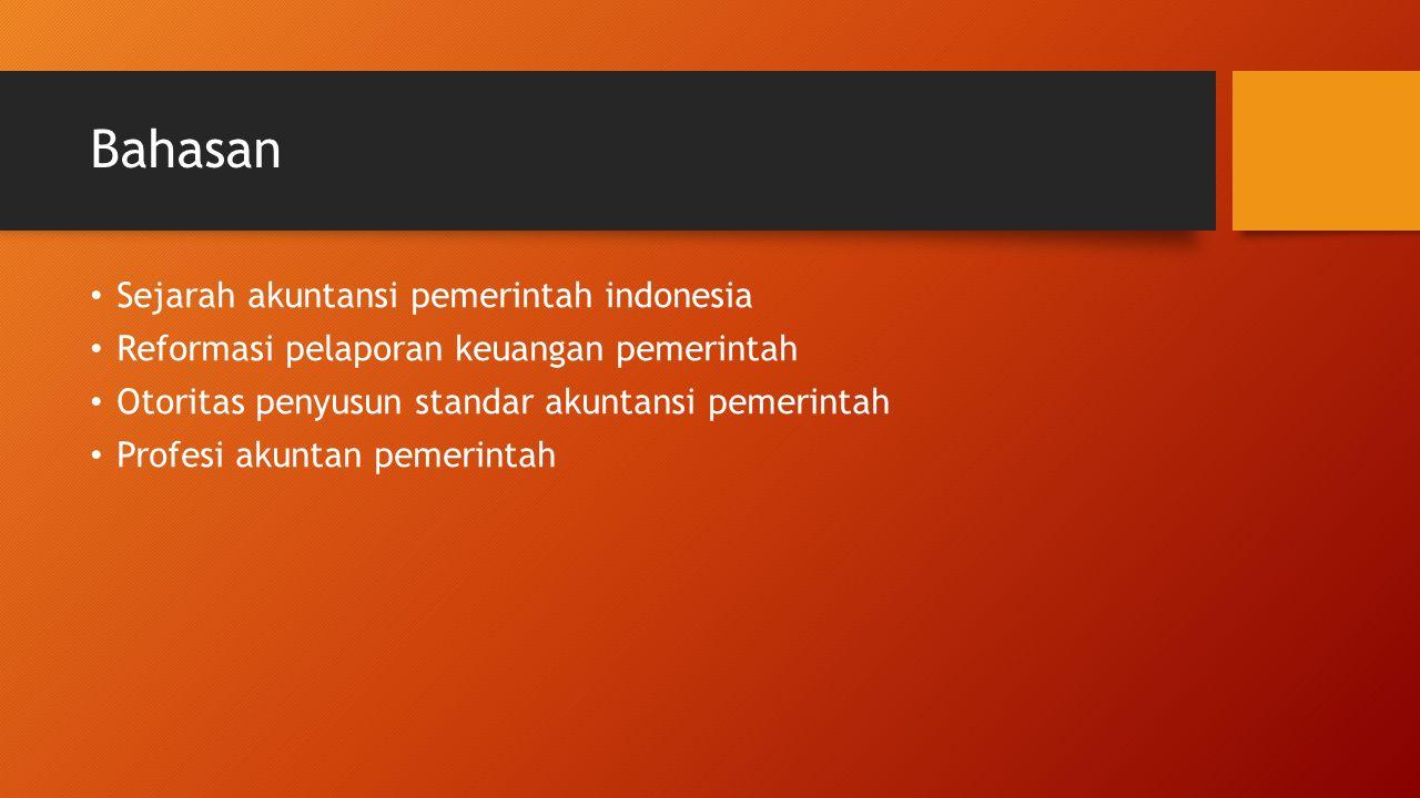 Bahasan Sejarah akuntansi pemerintah indonesia