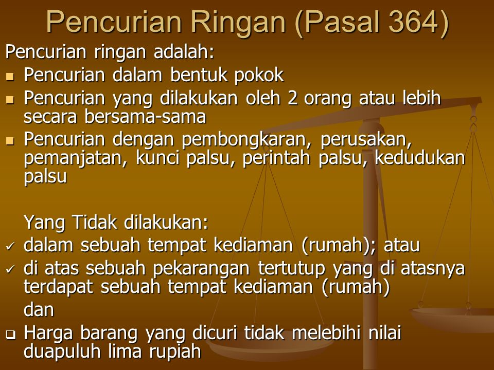 Pencurian Ringan (Pasal 364)