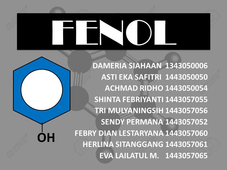 FENOL OH DAMERIA SIAHAAN 1343050006 ASTI EKA SAFITRI 1443050050