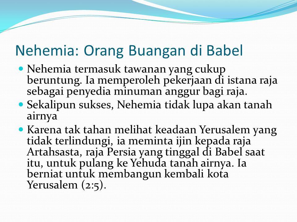Nehemia: Orang Buangan di Babel