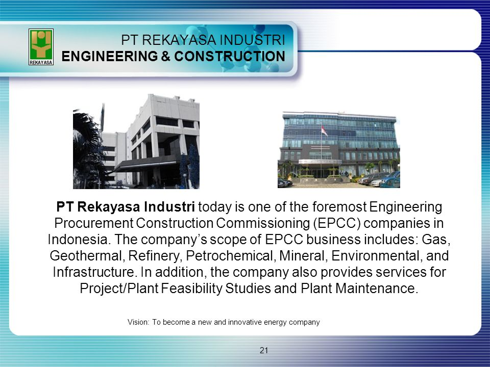 PT REKAYASA INDUSTRI ENGINEERING & CONSTRUCTION