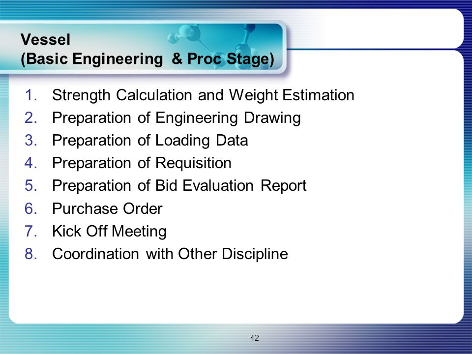 Vessel (Basic Engineering & Proc Stage)