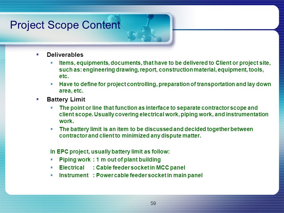 Project Scope Content Deliverables Battery Limit