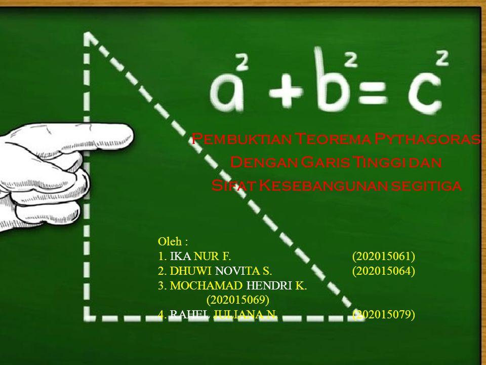 Pembuktian Teorema Pythagoras Dengan Garis Tinggi dan