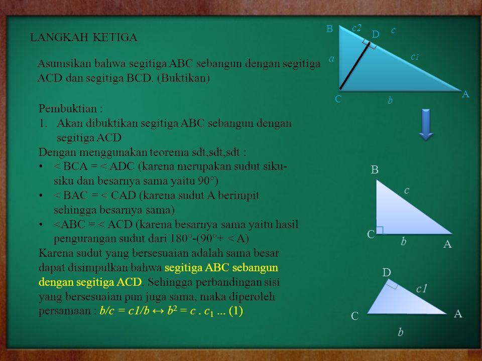 Akan dibuktikan segitiga ABC sebangun dengan segitiga ACD