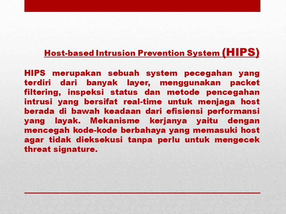 Host-based Intrusion Prevention System (HIPS)
