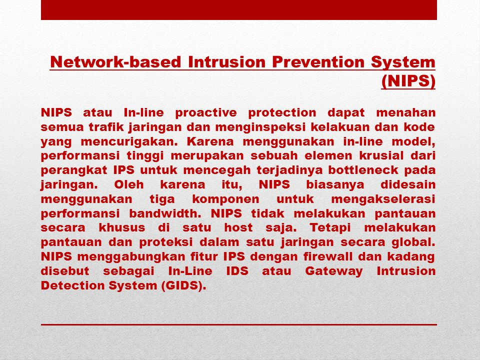 Network-based Intrusion Prevention System (NIPS)