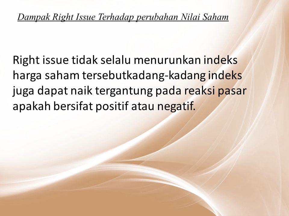 Dampak Right Issue Terhadap perubahan Nilai Saham