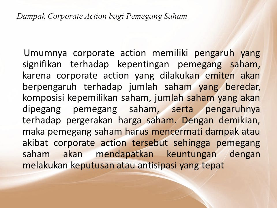 Dampak Corporate Action bagi Pemegang Saham
