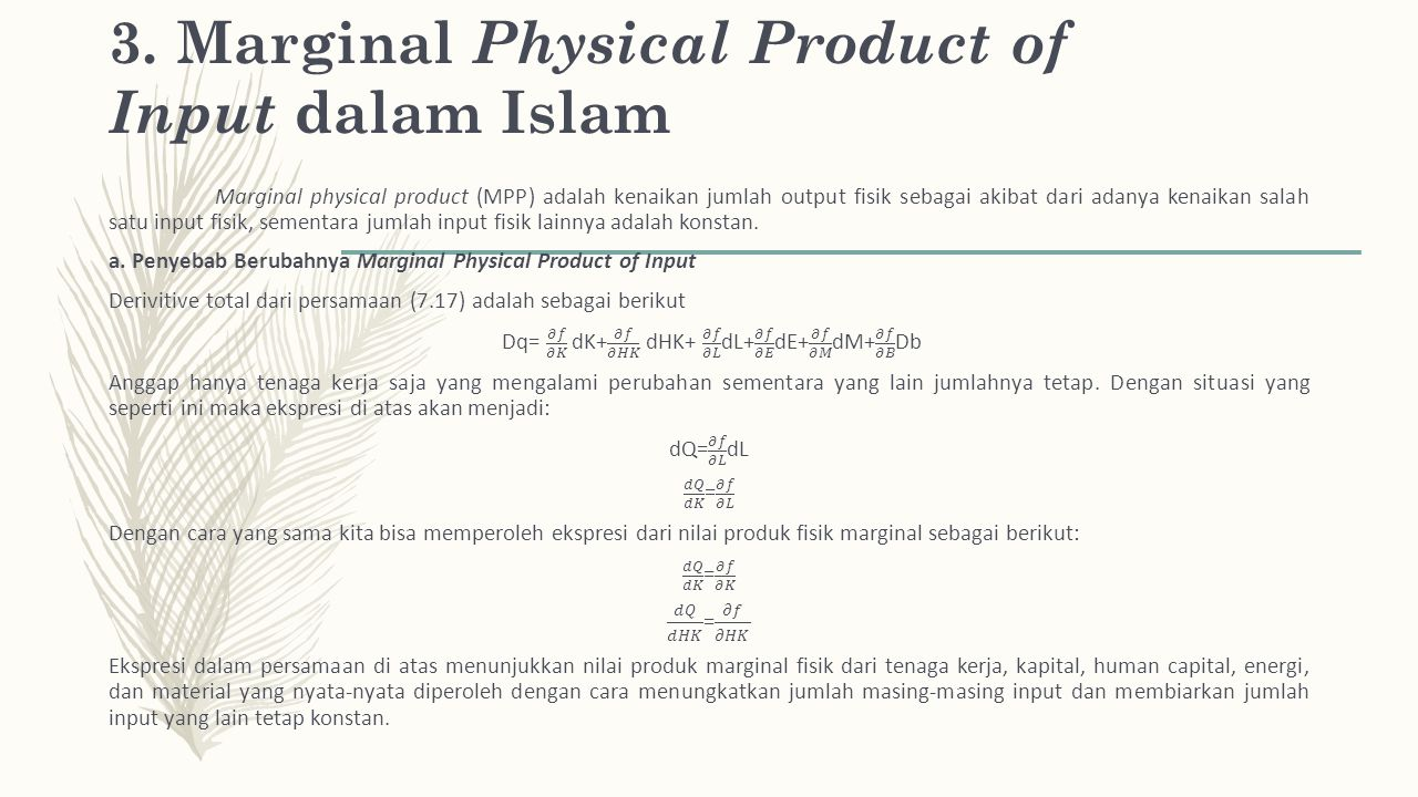 3. Marginal Physical Product of Input dalam Islam