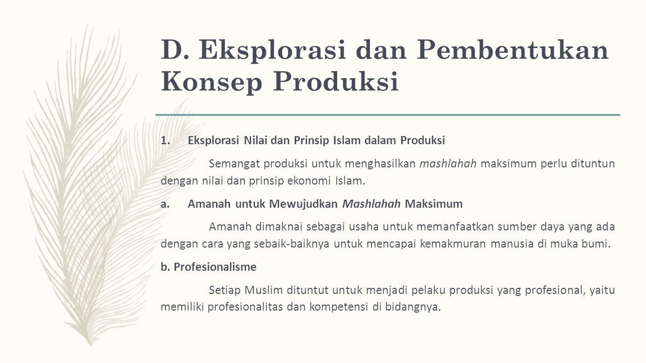D. Eksplorasi dan Pembentukan Konsep Produksi