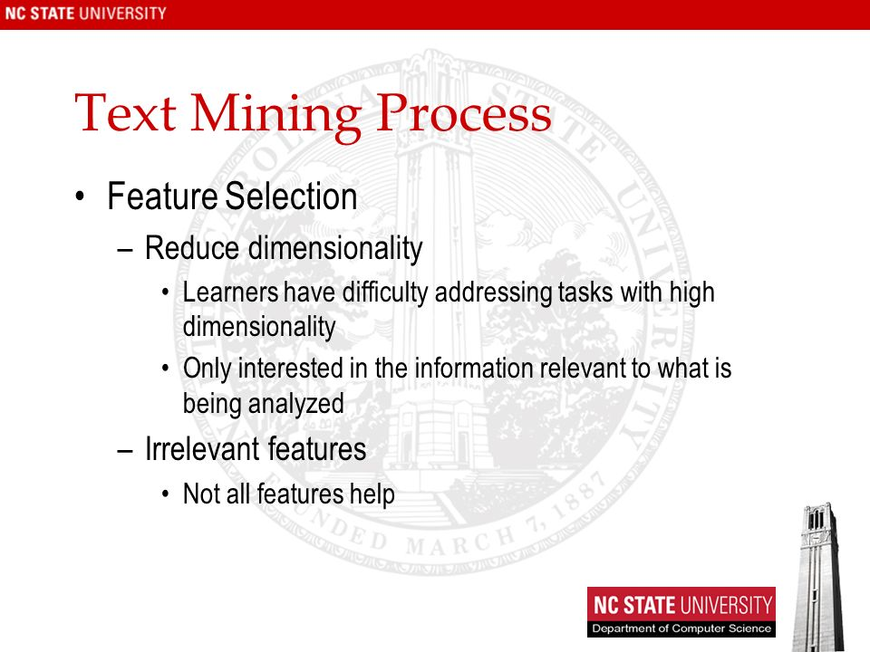 Text Mining Process Feature Selection Reduce dimensionality