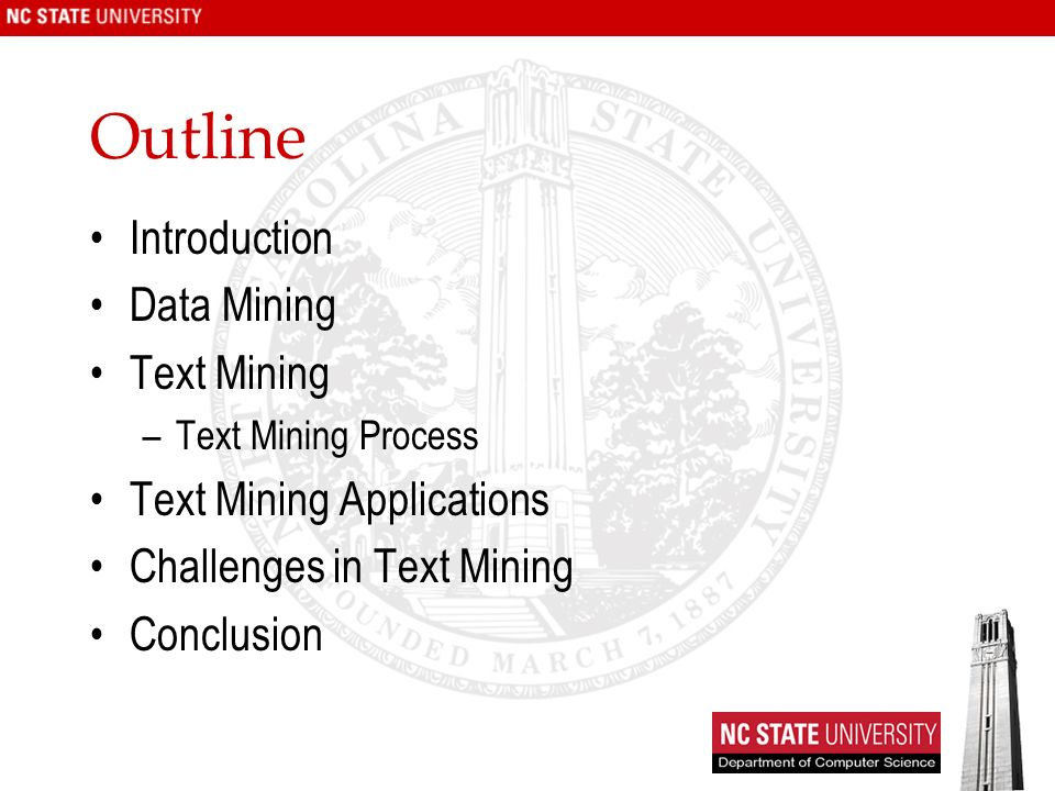 Outline Introduction Data Mining Text Mining Text Mining Applications