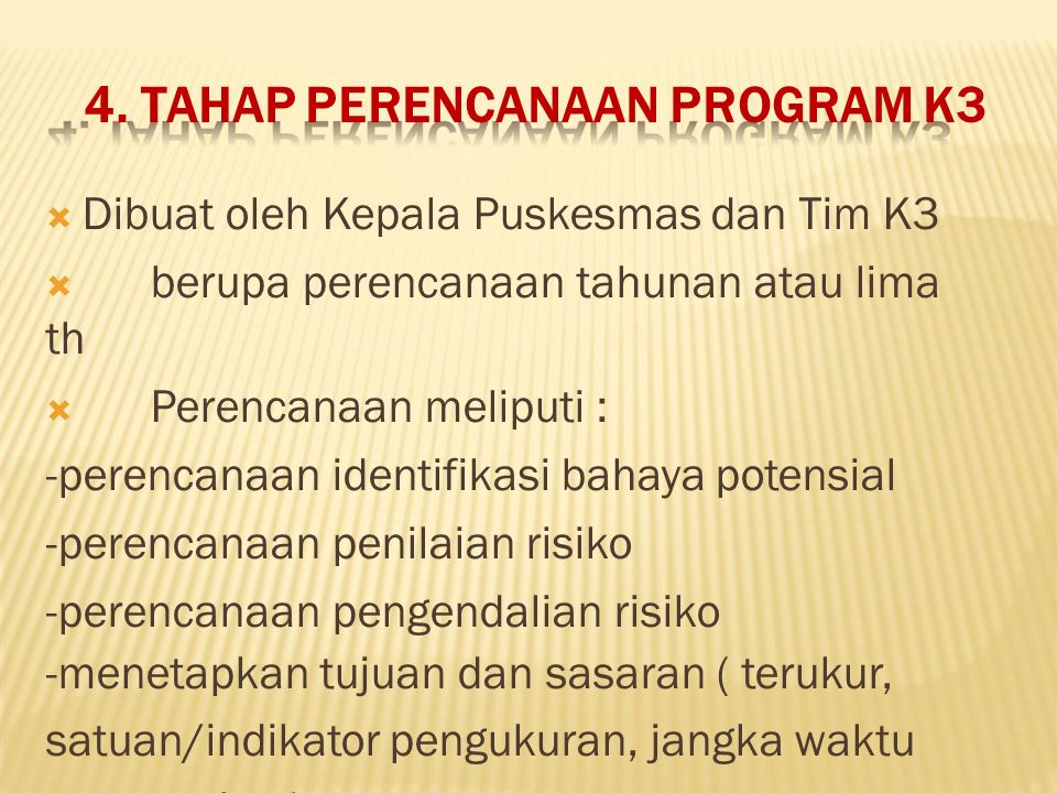 4. TAHAP PERENCANAAN PROGRAM K3