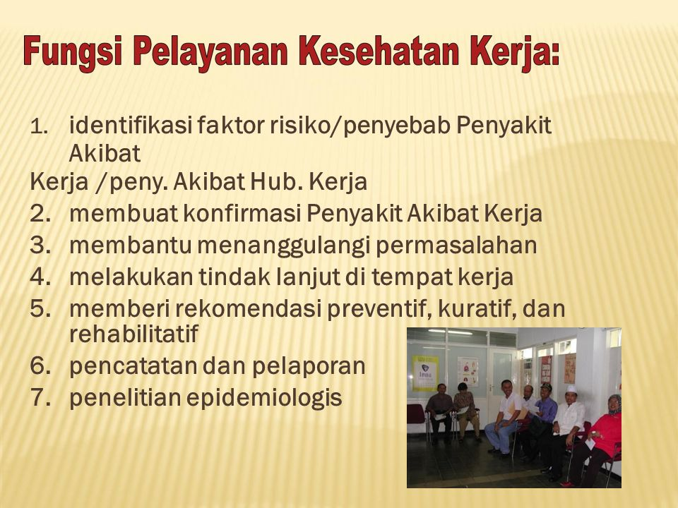 identifikasi faktor risiko/penyebab Penyakit Akibat
