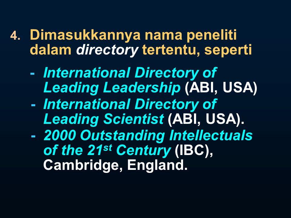 Dimasukkannya nama peneliti dalam directory tertentu, seperti