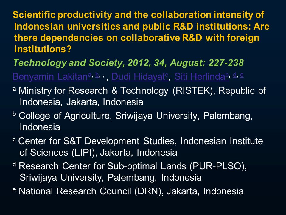 Scientific productivity and the collaboration intensity of Indonesian universities and public R&D institutions: Are there dependencies on collaborative R&D with foreign institutions