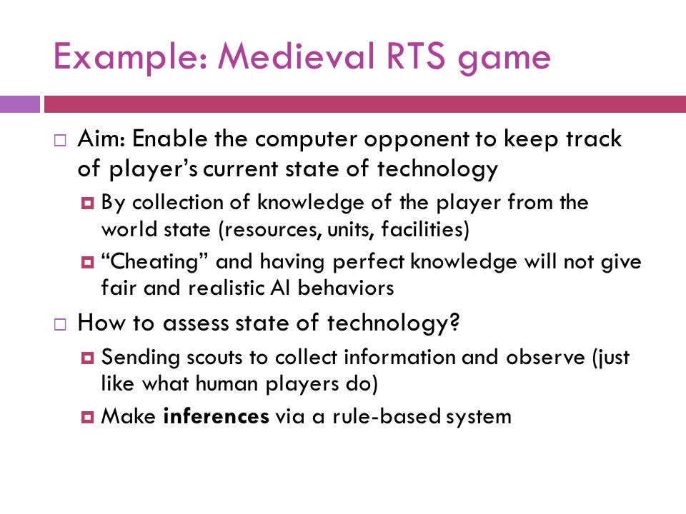 Example: Medieval RTS game
