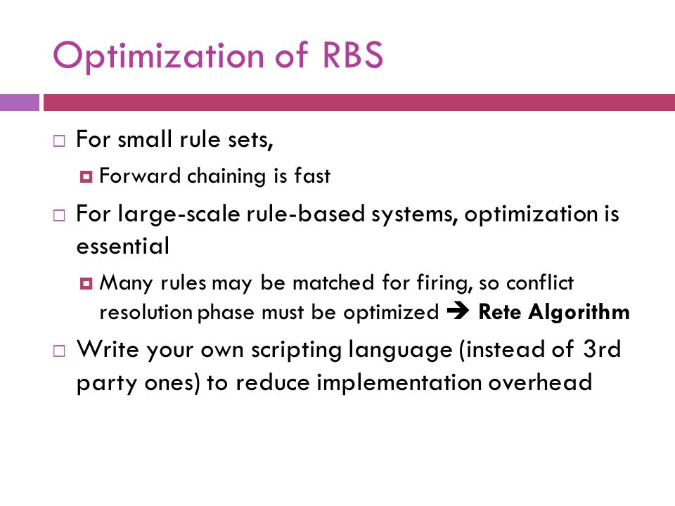 Optimization of RBS For small rule sets,