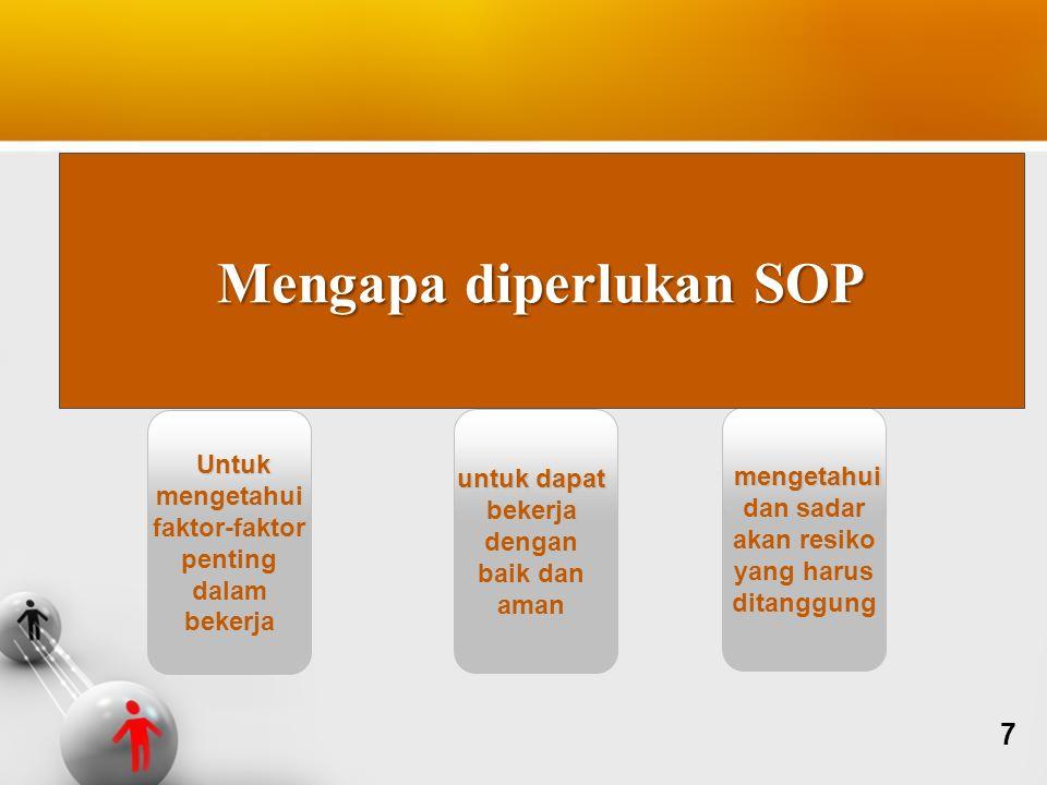 Mengapa diperlukan SOP