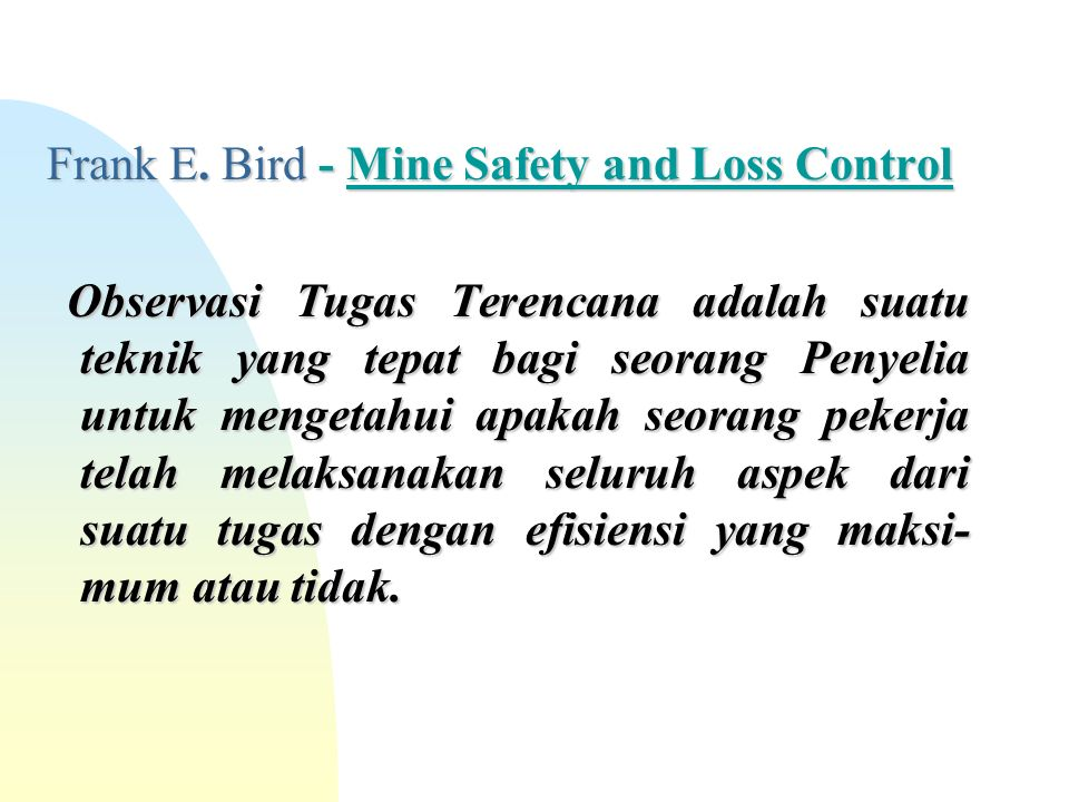 Frank E. Bird - Mine Safety and Loss Control