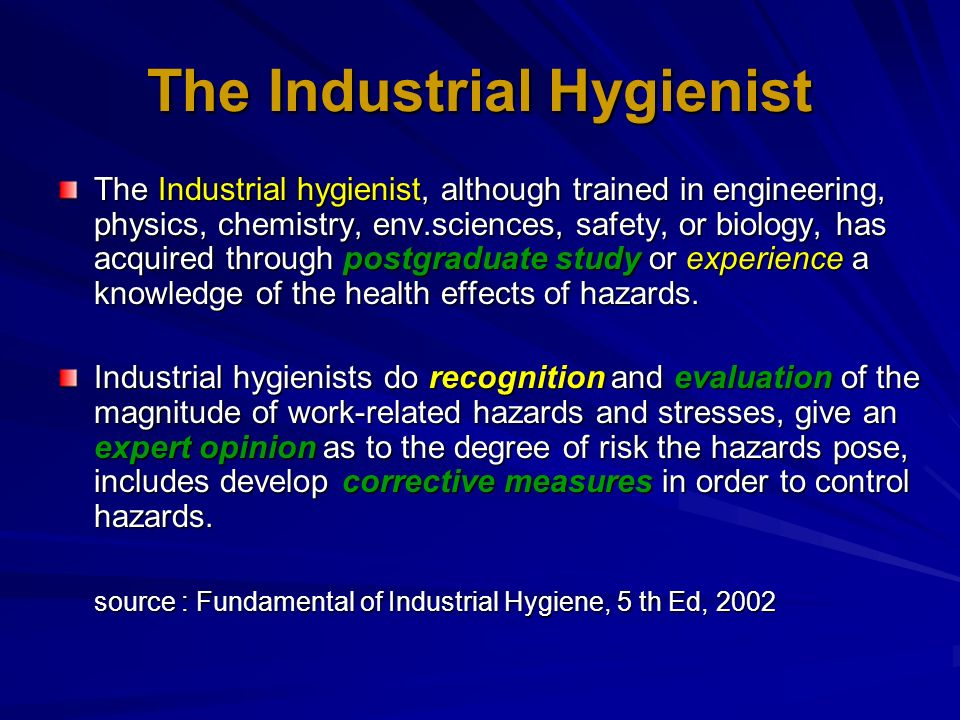 The Industrial Hygienist