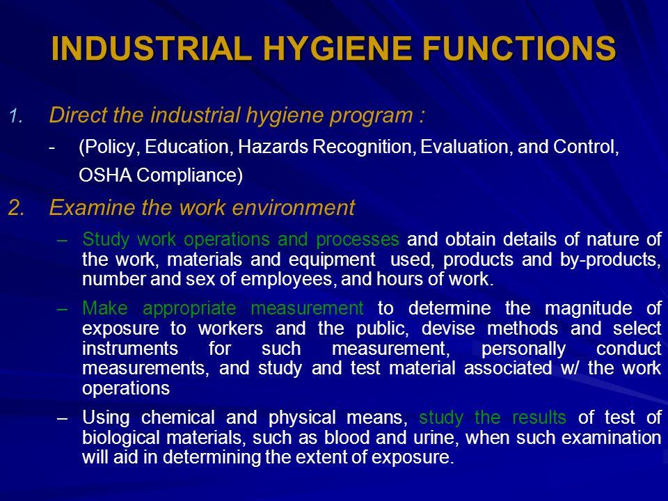 INDUSTRIAL HYGIENE FUNCTIONS