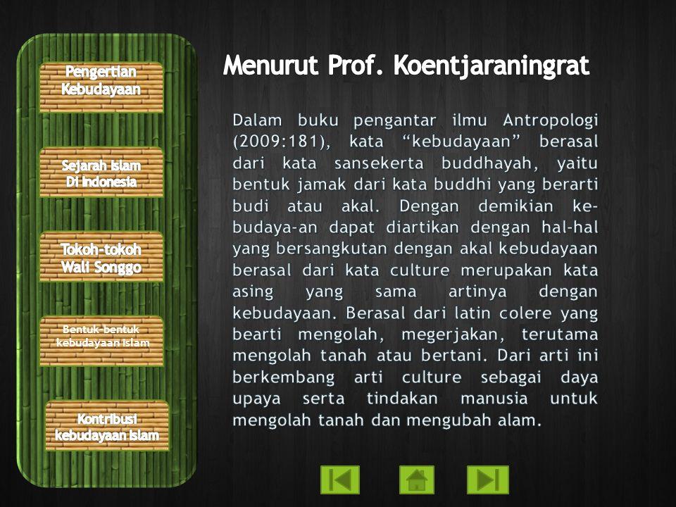 Menurut Prof. Koentjaraningrat