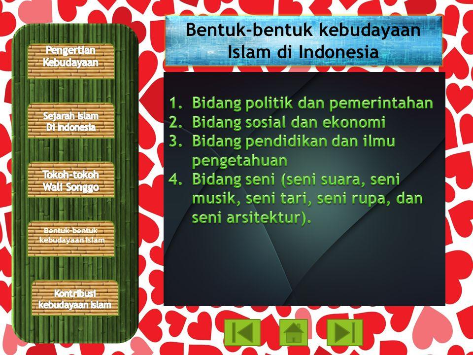 Bentuk-bentuk kebudayaan Islam di Indonesia