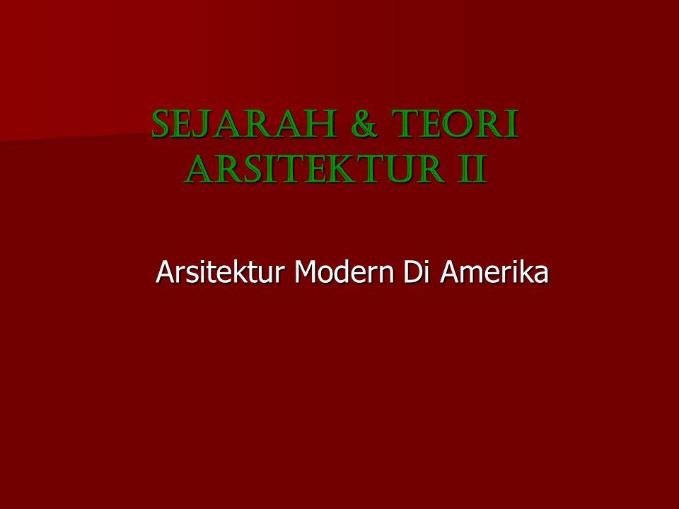 SEJARAH & TEORI ARSITEKTUR II