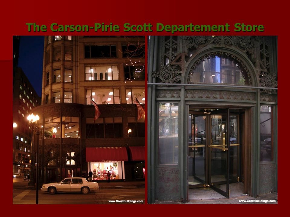 The Carson-Pirie Scott Departement Store