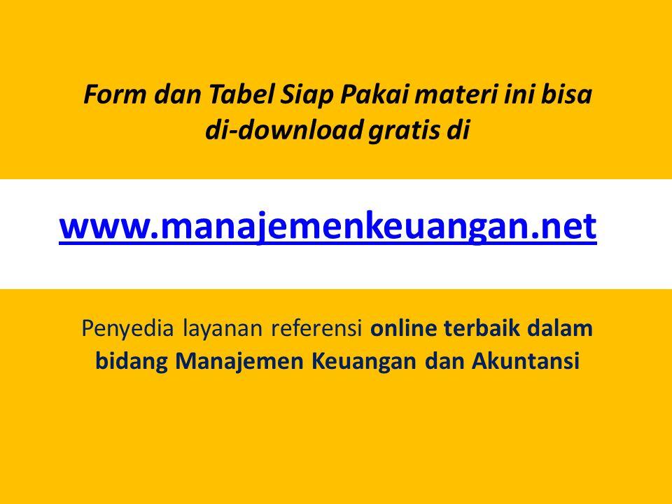 Form dan Tabel Siap Pakai materi ini bisa di-download gratis di