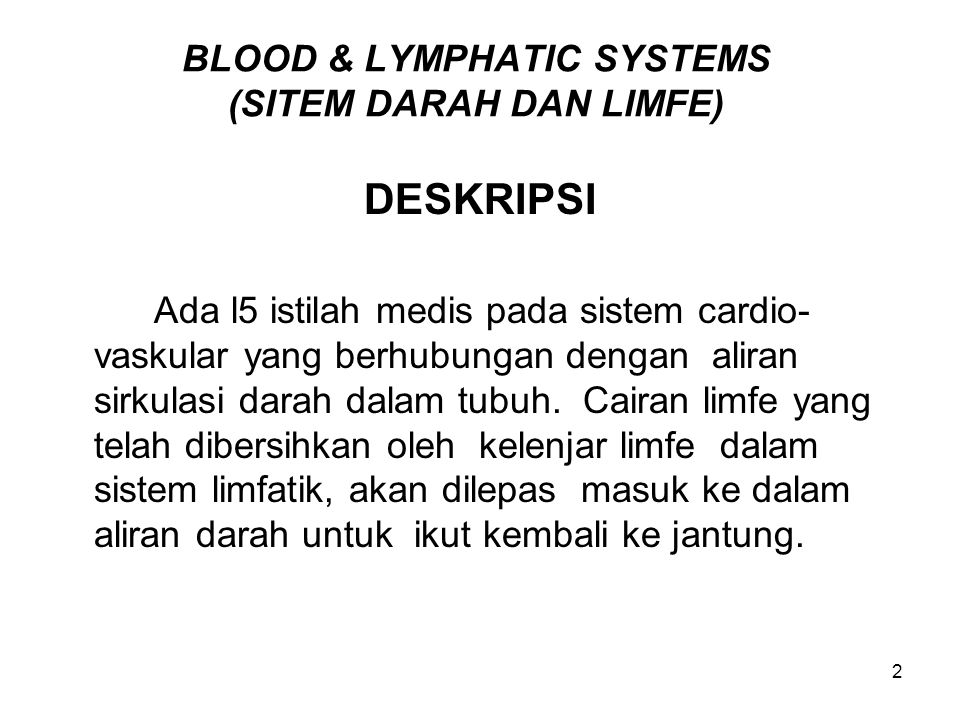 BLOOD & LYMPHATIC SYSTEMS (SITEM DARAH DAN LIMFE)