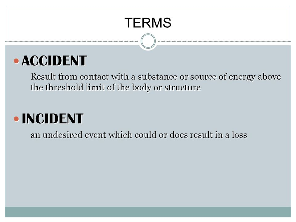 ACCIDENT INCIDENT TERMS
