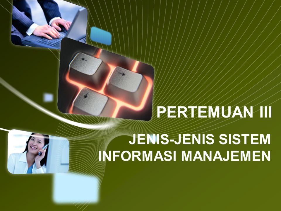 JENIS-JENIS SISTEM INFORMASI MANAJEMEN